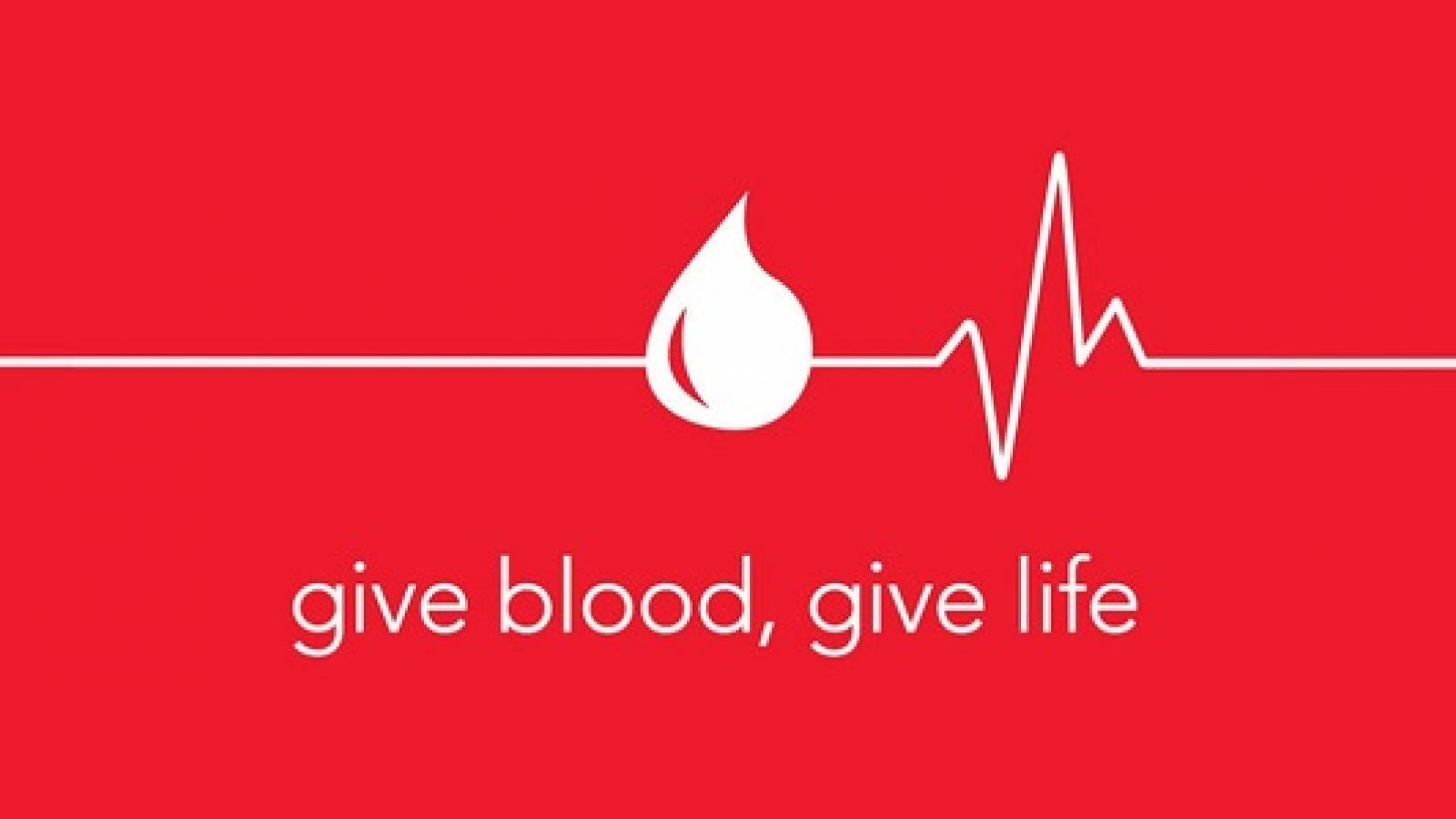 Give blood. Give life.